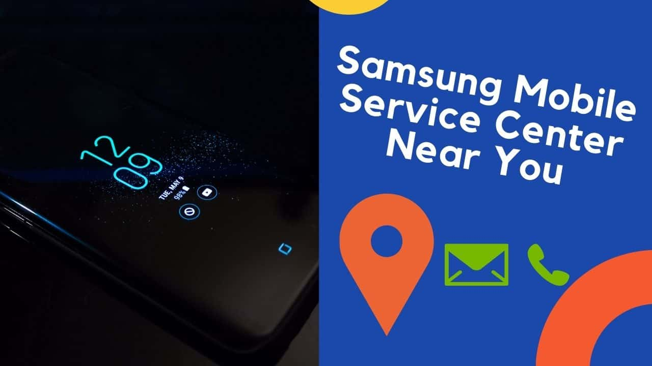 Samsung Mobile Service Center Near Me