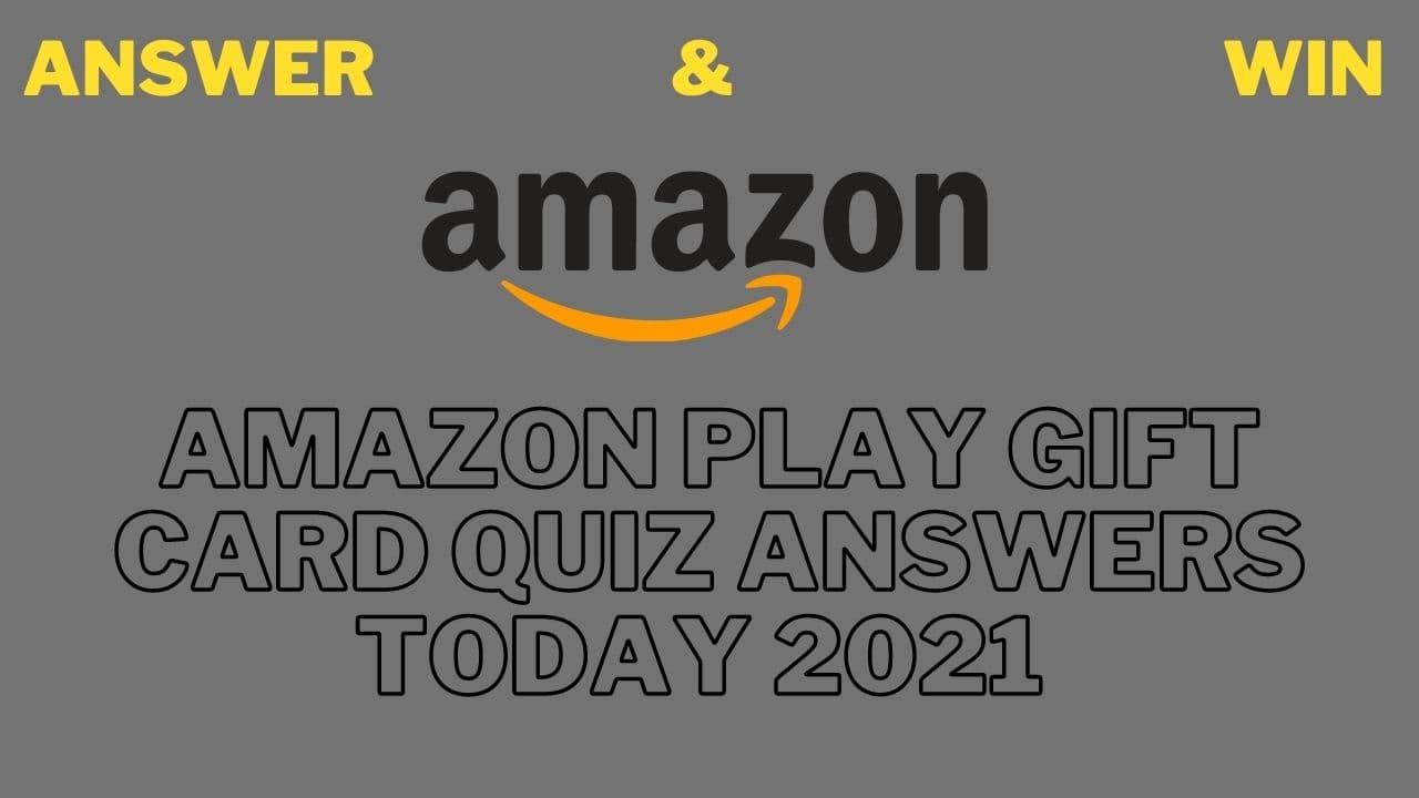 Amazon Play Gift Card Quiz