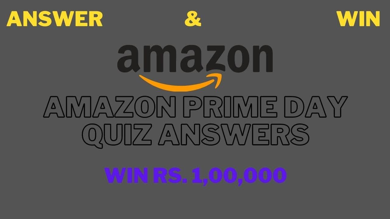 Amazon Prime Day Quiz Answers Today