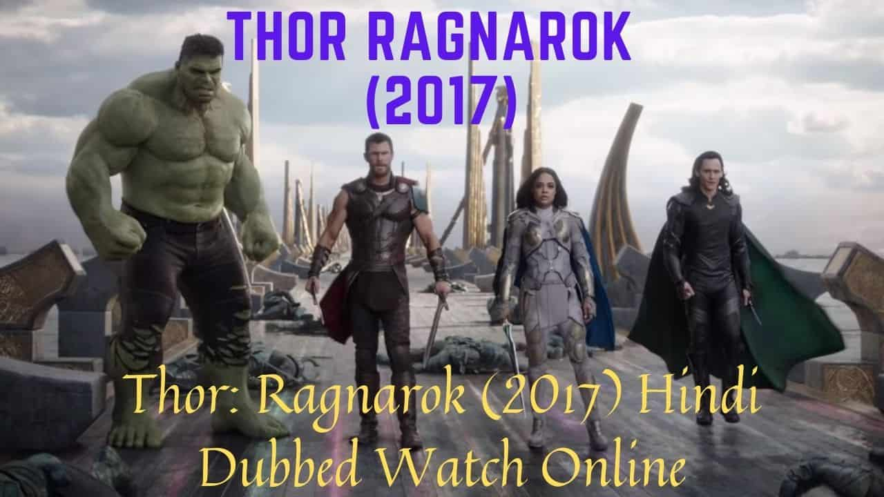 Thor: Ragnarok (2017) Hindi Dubbed Watch Online